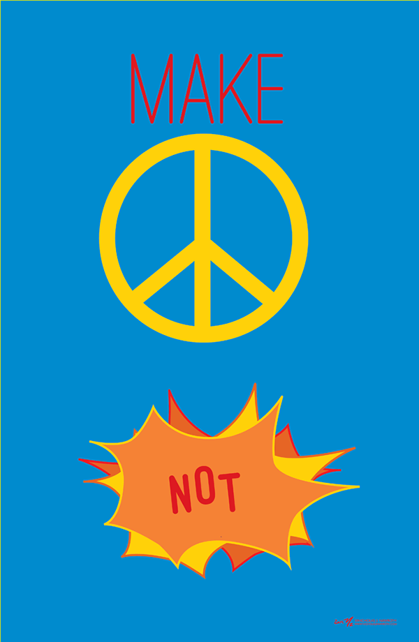 Make Peace Not War Poster