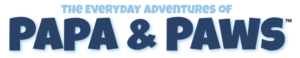 The Everyday Adventures of Papa & Paws Masthead
